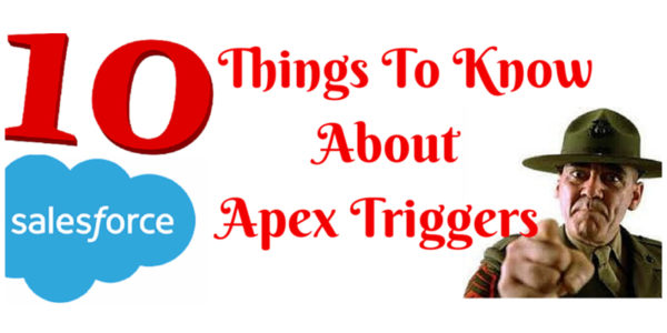 10 Things To Know About Apex Triggers in Salesforce