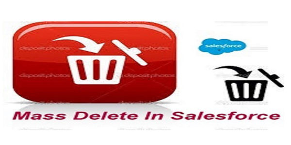 Mass Delete in Salesforce